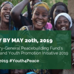 Call for Applications : Secretary-General Peacebuilding Fund's Gender and Youth Promotion Initiative 2019